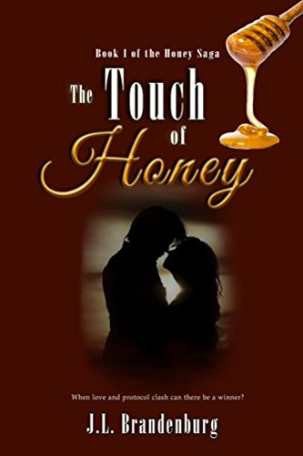 The Touch of Honey (The Honey Saga Book 1)