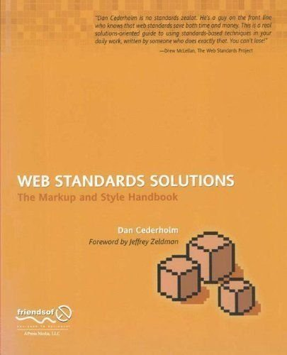 Web Standards Solutions The Markup & Style Handbook 2004 publication