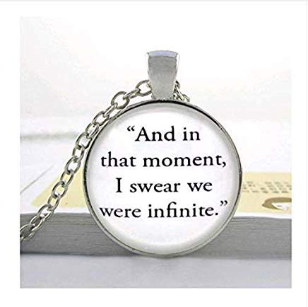 Glass Dome Jewelry-The Perks of Being a WallFlower 'and in That Moment, I Swear we were Infinite.' Quote Necklace