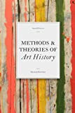 Methods & Theories of Art History: 2nd Edition