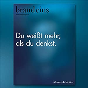 brand eins audio: Intuition Audiomagazin