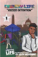 Crunchy Life: Recess Detention Paperback