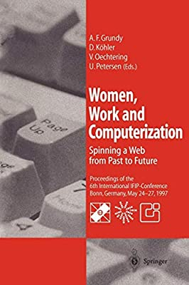 Women, Work and Computerization: Spinning a Web from Past to ...