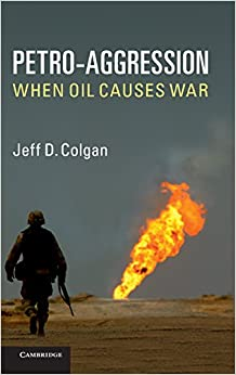 Petro-Aggression: When Oil Causes War
