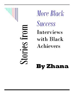 Stories from More Black Success by [Zhana]