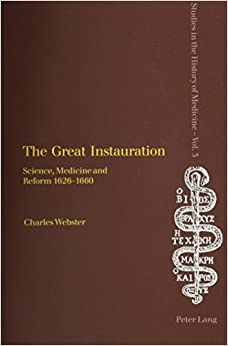 Amazon the great instauration science medicine and reform the great instauration science medicine and reform 1626 1660 studies in the history of medicine fandeluxe Image collections