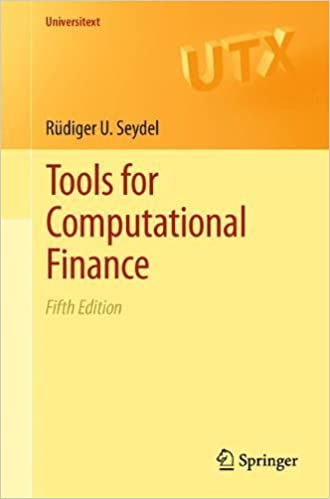 Tools for computational finance (universitext) by seydel riger (2012) paperback