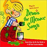 Dennis the Menace Songs by Hank Ketcham (2001-07-31)