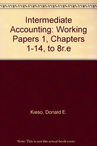 Intermediate Accounting, Working Papers 1 (Chapters 1-14)