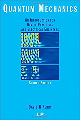Quantum mechanics an introduction for device physicists and quantum mechanics an introduction for device physicists and electrical engineers second edition 2nd edition fandeluxe Gallery