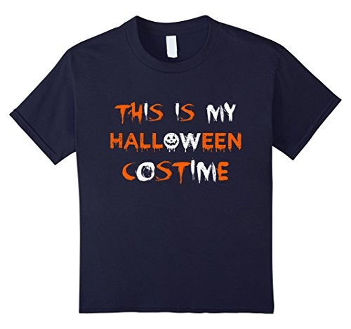 Halloween Costime (Kids This Is My Halloween Costime T-Shirt Funny Tee For Man Woman 12 Navy)