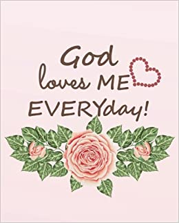 god loves me everyday inspirational quotes journal wide ruled