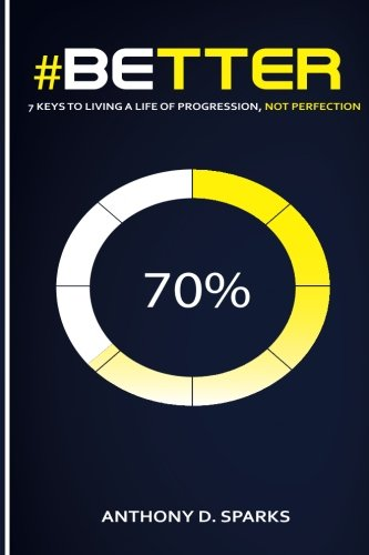 Read Online #Better: 7 Keys to Living A Life of Progression, Not Perfection ebook