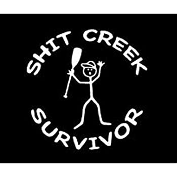 Amazon Com Shit Creek Survivor Vinyl Sticker Decal