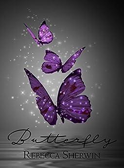Butterfly by [Sherwin, Rebecca]