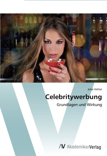 Download Celebritywerbung: Grundlagen und Wirkung (German Edition) ebook