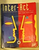 Inter-Act : Using Interpersonal Communication Skills, Verderber, Rudolph F. and Verderber, Kathleen S., 0534195601