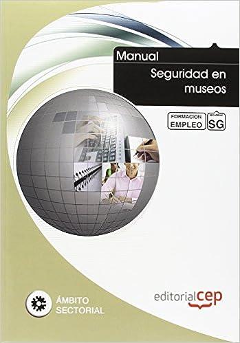 Manual Seguridad en museos. Formación para el empleo