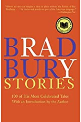 Bradbury Stories: 100 of His Most Celebrated Tales Paperback