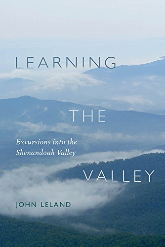 Learning the Valley: Excursions into the Shenandoah Valley
