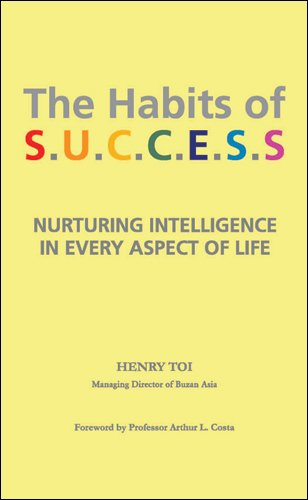 The Habits Of Success: Nurturing Intelligence in Every Aspect of Life Henry Toi