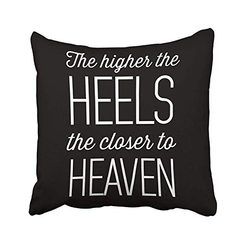 Mesllings The Higher The Heels The Closer to Heaven Cushions Case Throw Pillow Cover for Sofa Home Decorative Pillowslip Gift Ideas Household Pillowcase Zippered Pillow Covers 20X20Inch