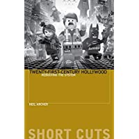 Twenty-First-Century Hollywood: Rebooting the System (Short Cuts)