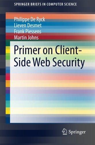 Primer on Client-Side Web Security (SpringerBriefs in Computer Science)