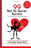 99 Not So Secret Secrets for a Fun and Successful Marriage, Thursday Rice, 1499234538