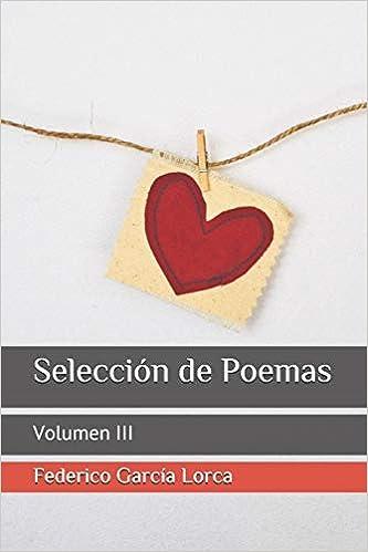 Selección de Poemas: Volumen III: Amazon.es: García Lorca ...