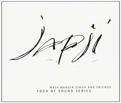 Japji: Yoga of Sound Series by Mata Mandir Singh