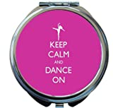 Rikki Knight Keep Calm and Dance On Pink Rose Color Design Round Compact Mirror