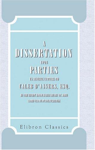 Bolingbroke A Dissertation Upon Parties 1733
