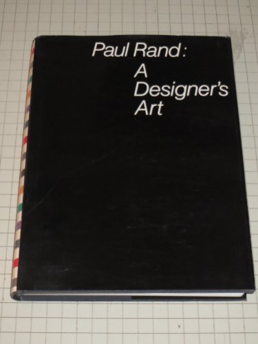 Paul Rand, a Designer's Art