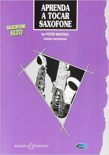 Amazon Com Aprenda A Tocar Saxofone Edicao Portuguesa