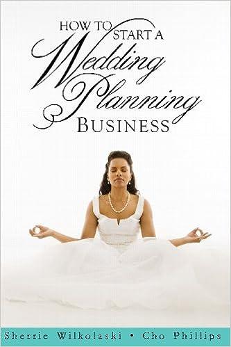 how to start a wedding planning business sherrie wilkolaski 9781438233680 amazoncom books