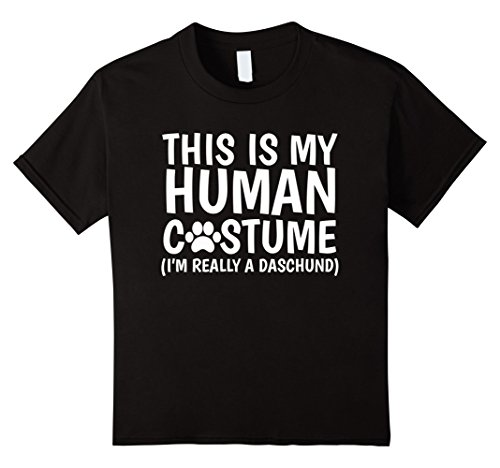 Kids This Is My Human Costume I'm Really A Daschund Dog T-Shirt 12 (Dog And Human Halloween Costume Ideas)