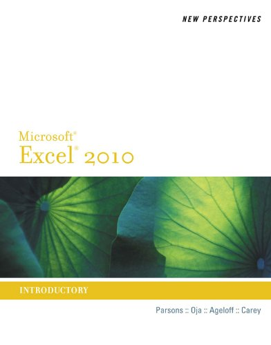 New Perspectives on Microsoft Excel 2010, Introductory (New Perspectives Series: Individual Office Applications) Pdf