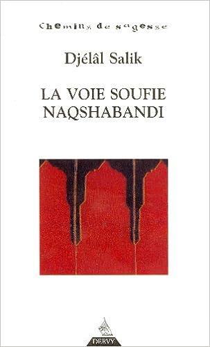 Livre gratuits La voie soufie Naqshabandi epub pdf