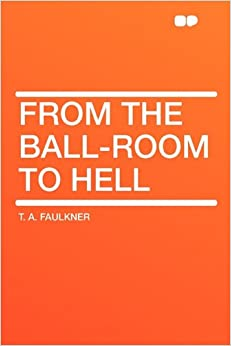 Book From the Ball-Room to Hell