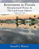 Retirement in Florida Manufactured Homes & The