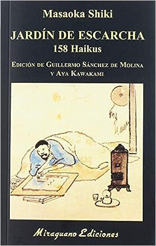 Jardín de escarcha, de Masaoka Shiki - Literatura japonesa de la era Meiji