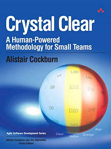 Image result for Crystal Clear: A Human-Powered Methodology for Small Teams