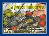 img - for La pesca milagrosa book / textbook / text book
