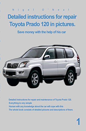 Detailed instructions for repair toyota prado 120 in pictures read this title for free and explore over 1 million titles thousands of audiobooks and current magazines with kindle unlimited fandeluxe Choice Image