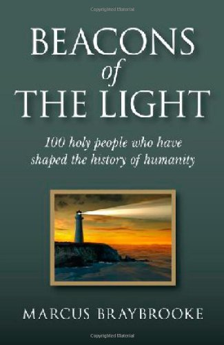 Beacons of the Light: 100 Holy People Who Have Shaped the History of Humanity ebook