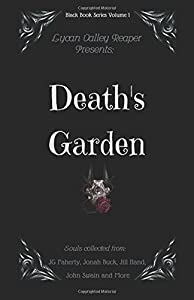 Death's Garden (Reaper Black Book Series) (Volume 1)
