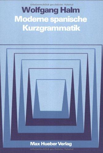 Moderne spanische Kurzgrammatik