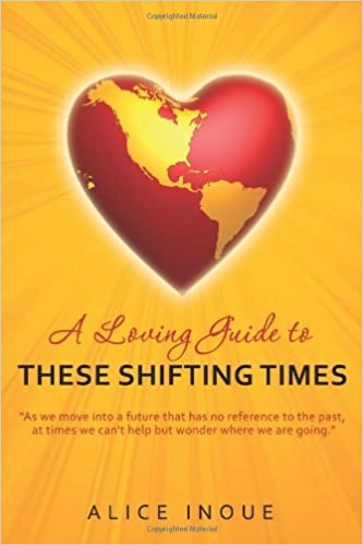 A Loving Guide to These Shifting Times