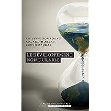 Le développement non durable (L'Académie en poche)